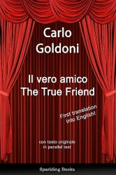 Il vero amico - The True Friend