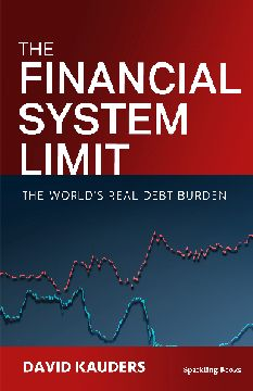 The Financial System Limit by David Kauders, published by Sparkling Books