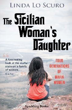 The Sicilian Woman's Daughter by Linda Lo Scuro