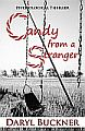 Candy from a Stranger, by Daryl Buckner